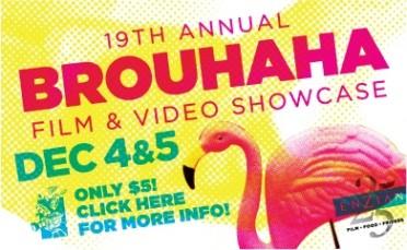 2010 Brouhaha Film & Video Showcase